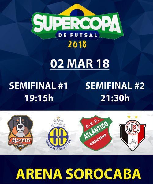 SUPER COPA FUTSAL - SEMI FINAL