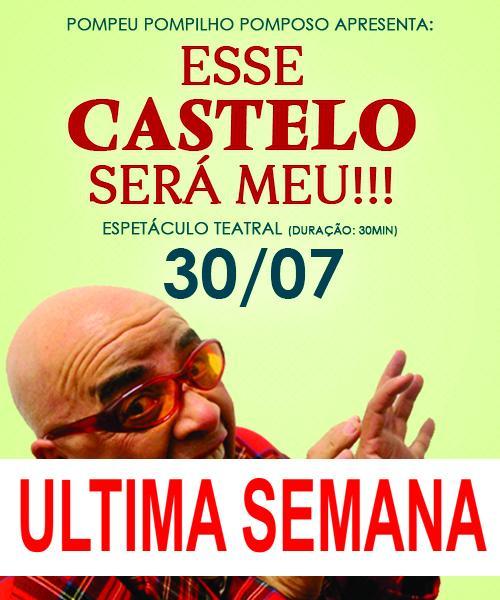TEATRO - ESSE CASTELO SERÁ MEU !!!